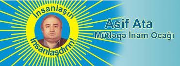 Asif Ata Ocağının məramı nədir -